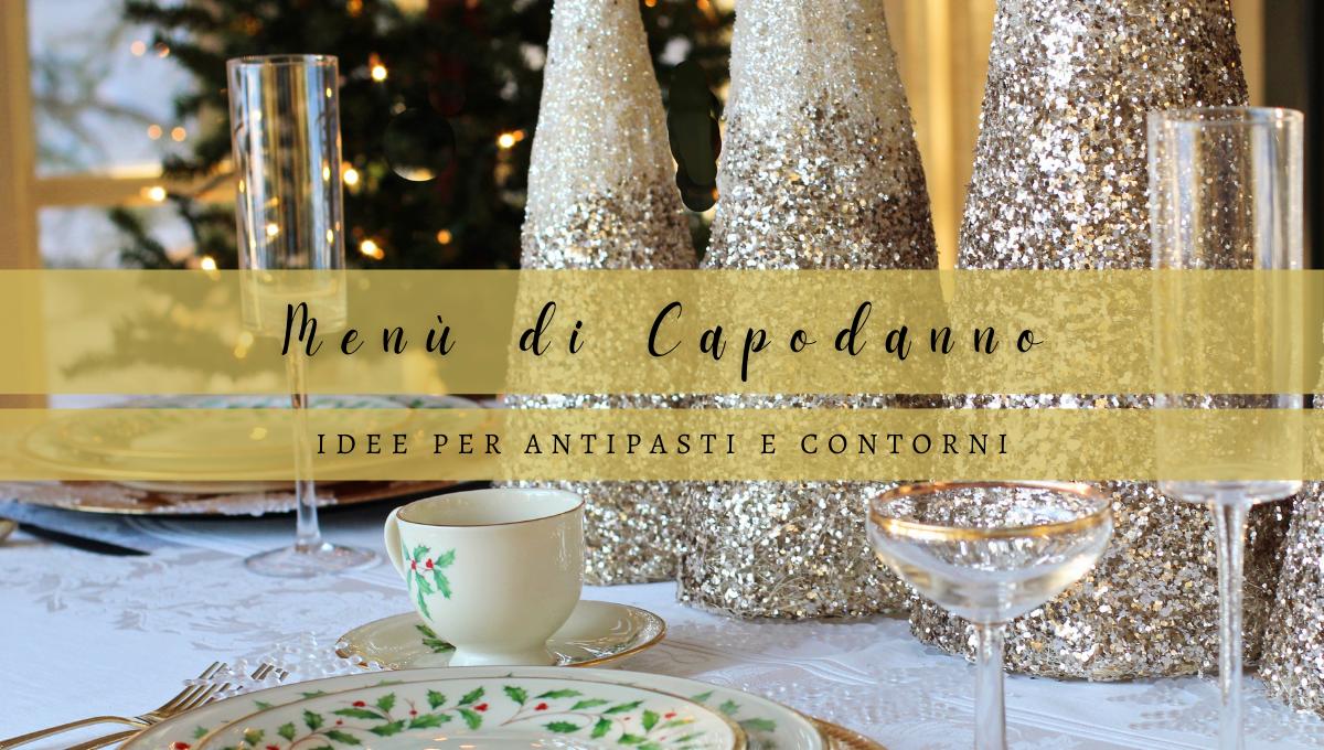Cenone di Capodanno - Idee per antipasti e contorni