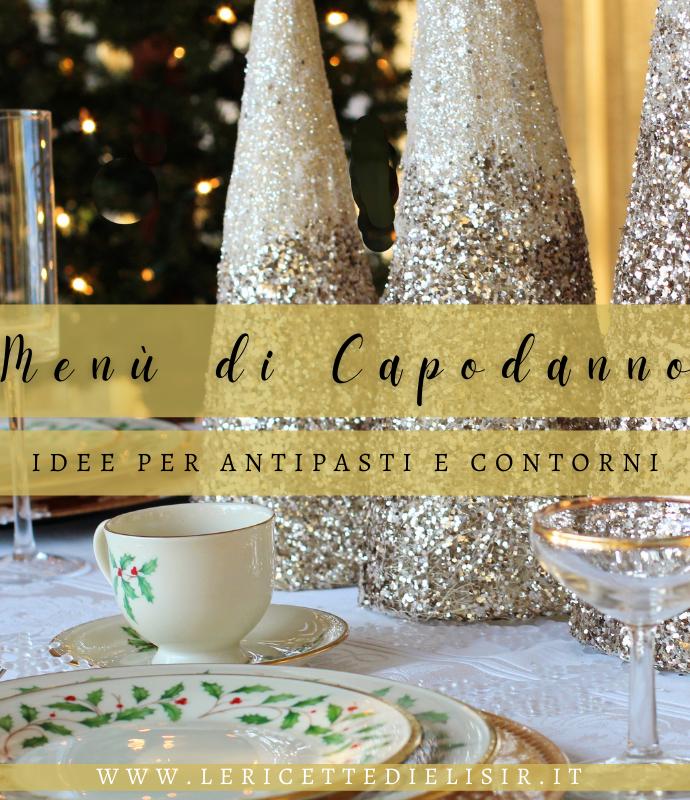 Cenone di Capodanno – Idee per antipasti e contorni